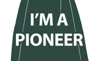 Let everyone know that YOU are a Pioneer!